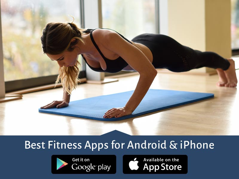 best iphone fitness apps 10 best fitness and workout apps for android amp iphone top 13618