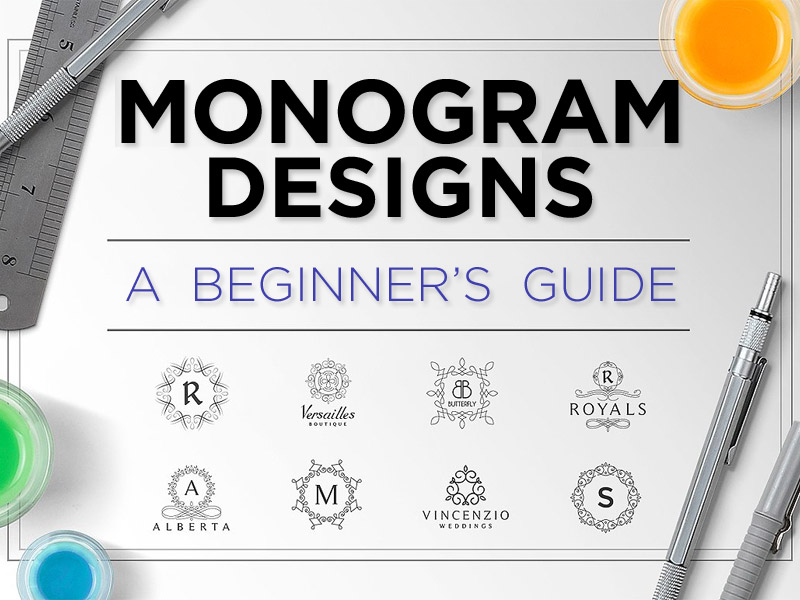 monogram designs - a beginner guide