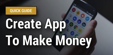 Create App to Earn Money