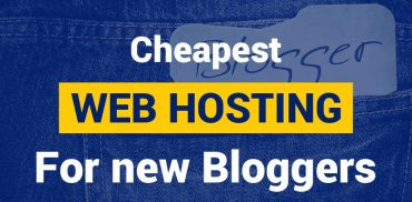 Cheapest Web Hosting For New Bloggers