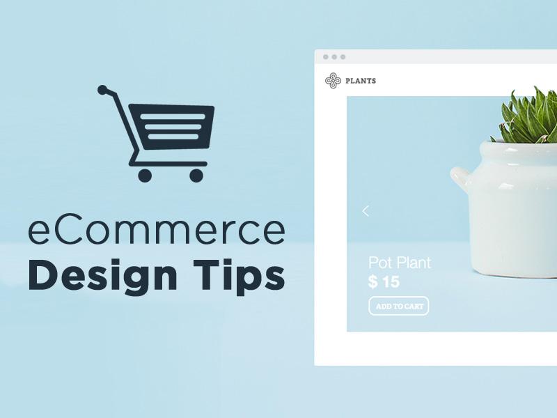 E-Commerc Web Design Tips