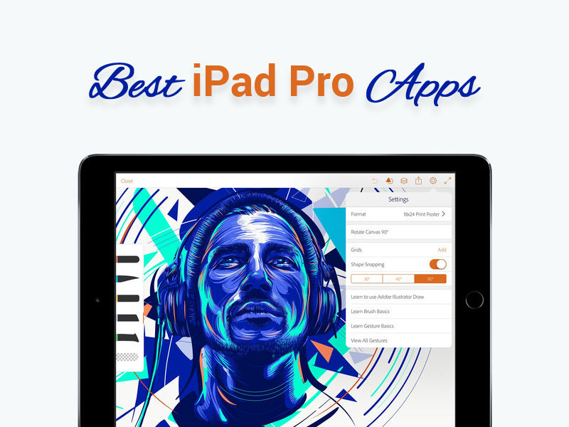 Best iPad Pro Apps