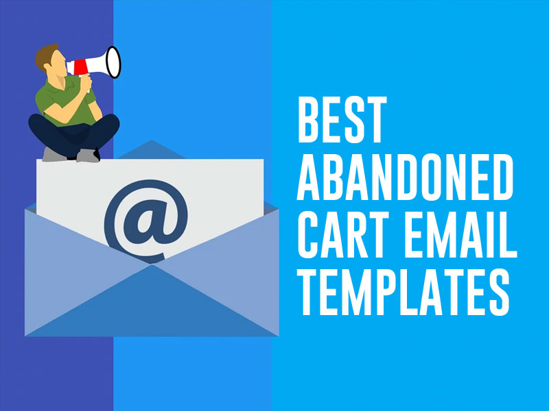 Best Abandoned Cart Email Template