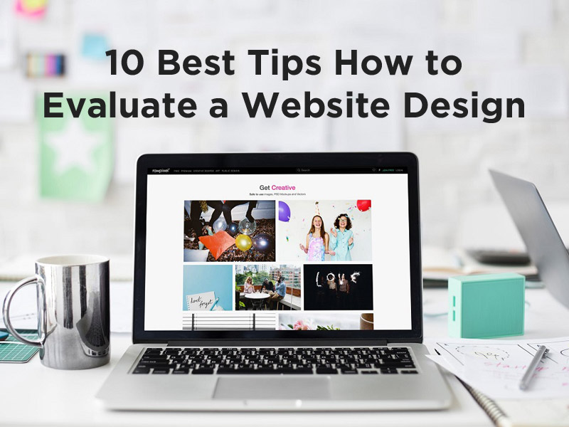 10 best tips How to Evaluate a Website Design