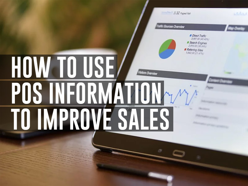 How To Use POS Information To Improve Sales