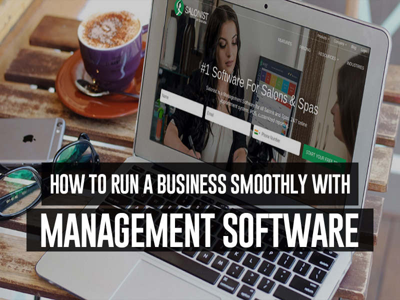 How to Run a Business Smoothly With Management Software